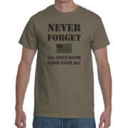 Never Forget Men's T-Shirt (All Gave Some, Some Gave All) – Olive